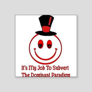 Subvert Dominant Paradigm Sticker
