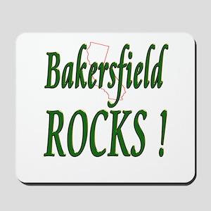 Bakersfield Rocks ! Mousepad