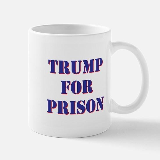 Trump for Prison Mugs