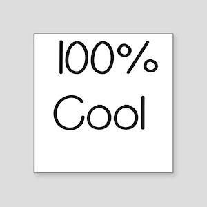 100 Percent Cool Sticker