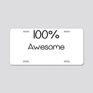 100 Percent Awesome Aluminum License Plate