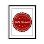 Build The Fence Framed Panel Print