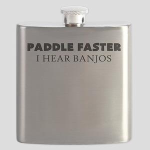 PADDLE FASTER I HEAR BANJOS Flask