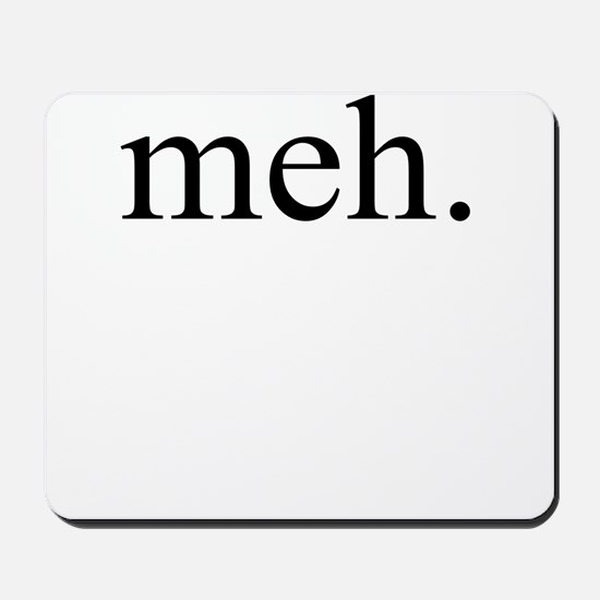meh Mousepad
