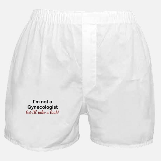 IM NOT A GYNECOLOGIST BUT ILL TAKE A LOOK Boxer Sh