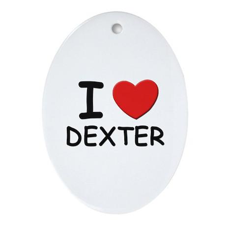 I love Dexter Oval Ornament