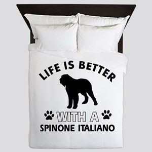 Life is better with Spinone Italiano Queen Duvet