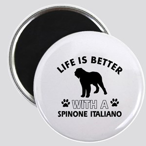 Life is better with Spinone Italiano Magnet