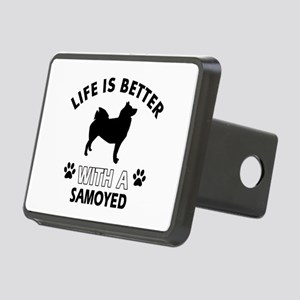 Life is better with Samoyed Rectangular Hitch Cove