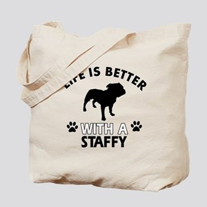 Life is better with Staffy Tote Bag