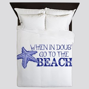 When In Doubt Go To The Beach Queen Duvet