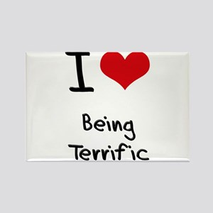 I love Being Terrific Rectangle Magnet