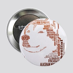 "Malamute Words 2.25"" Button"
