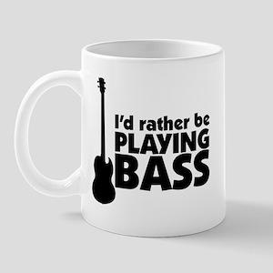 I'd rather be playing bass Mug