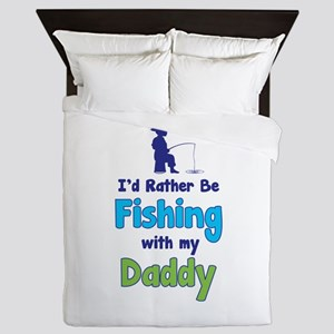 I'd rather be fishing with my daddy Queen Duvet