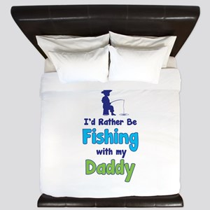 I'd rather be fishing with my daddy King Duvet
