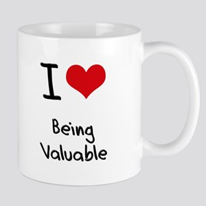 I love Being Valuable Mug