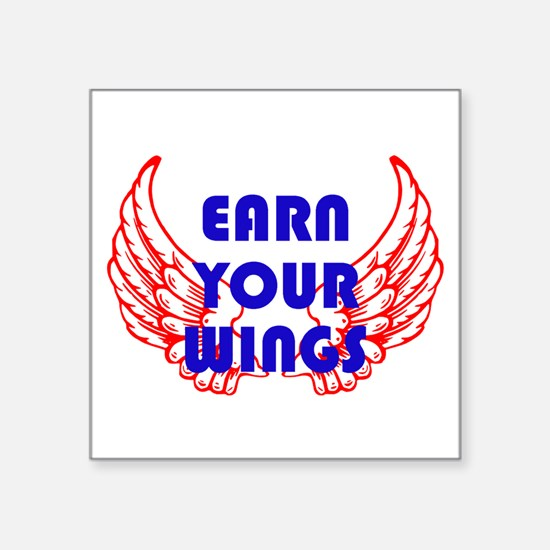 Earn your wings Sticker