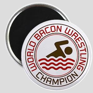World Bacon Wrestling Champion Magnet