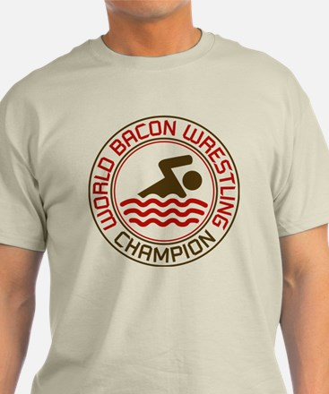 World Bacon Wrestling Champion T-Shirt