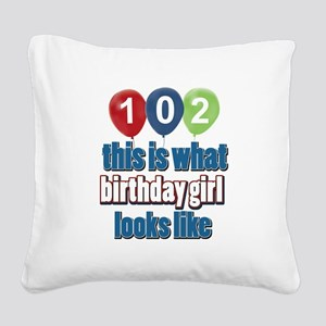 102 year old birthday girl Square Canvas Pillow
