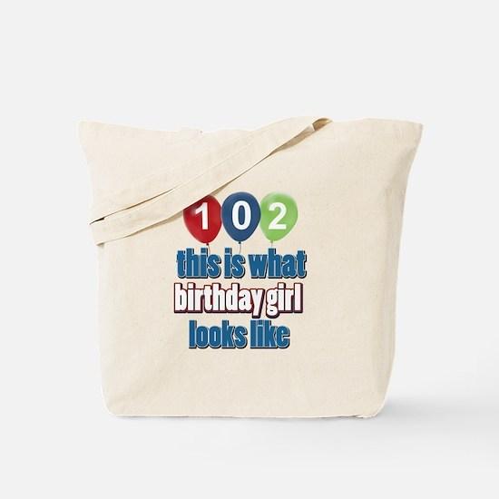102 year old birthday girl Tote Bag