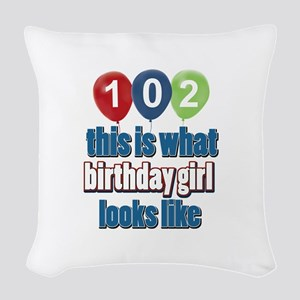 102 year old birthday girl Woven Throw Pillow