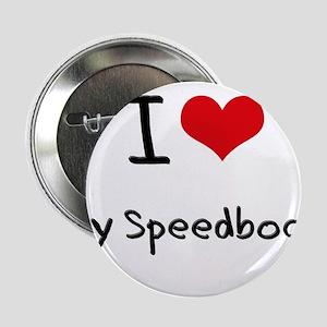 """I love My Speedboat 2.25"""" Button"""