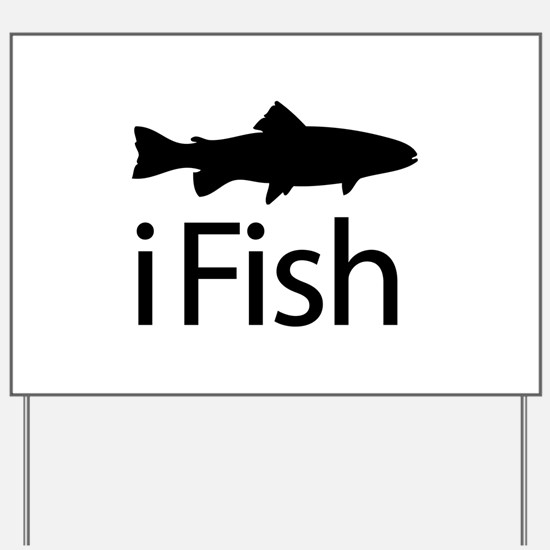 iFish Yard Sign