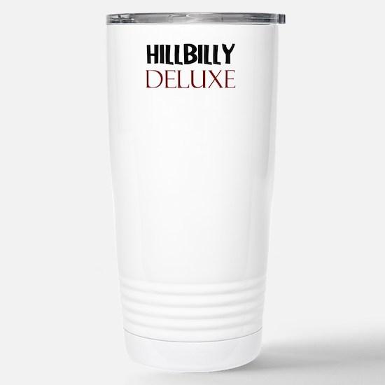 HILLBILLY DELUXE Travel Mug