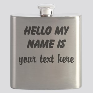 HELLO MY NAME IS ------- Flask