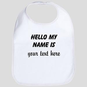 HELLO MY NAME IS ------- Bib