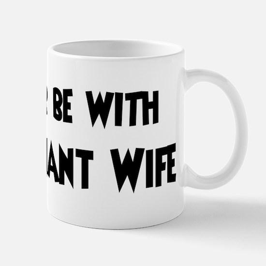 I'd rather: Pregnant Wife Mug