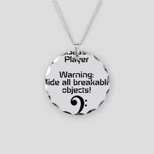 Bass player-hide all breakable objects Necklace