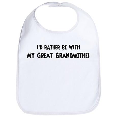 I'd rather: Great Grandmother Bib