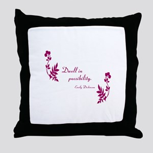 Dwell in Possibility magenta Throw Pillow