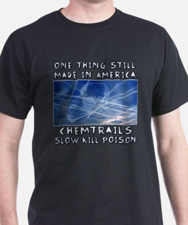 Chemtrails - Still Made in America T-Shirt