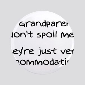 """Accommodating Grandparents 3.5"""" Button"""