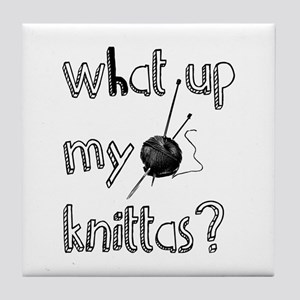 What Up My knittas? Tile Coaster