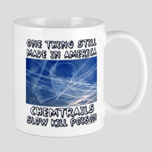 Chemtrails - Still Made in America Mug