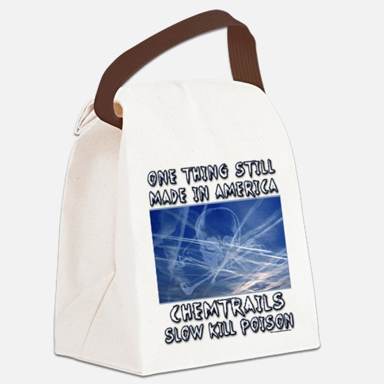 Chemtrails - Still Made in America Canvas Lunch Ba