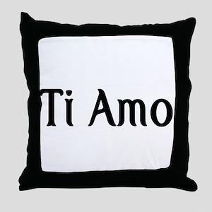 Ti Amo- I love you Throw Pillow