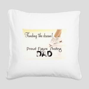 Proud Dad! Square Canvas Pillow