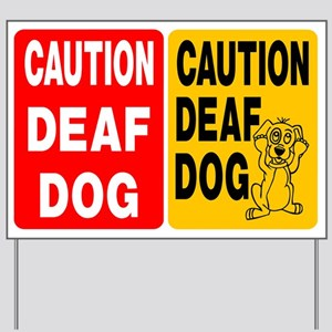 (2) DEAF DOG SIGNS Yard Sign