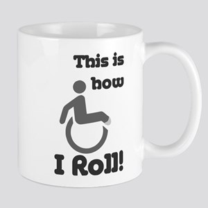 This is how I roll! Mug