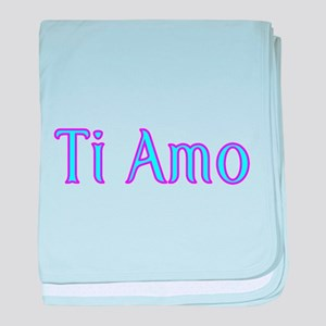 Ti Amo- I love you baby blanket