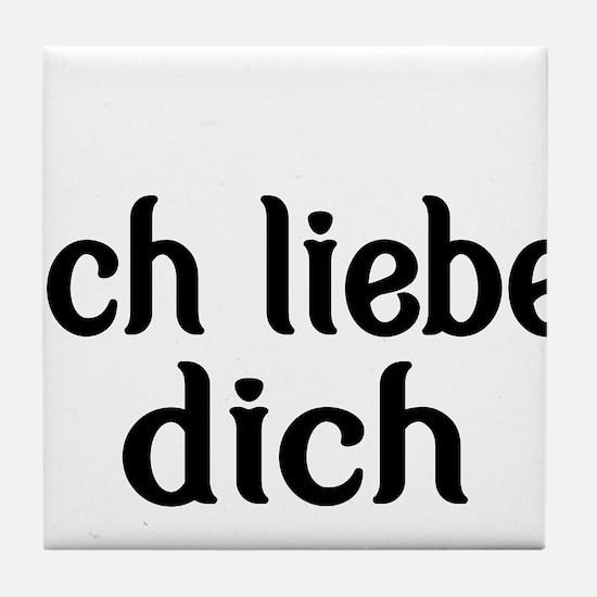 Ich liebe dich-I love you Tile Coaster