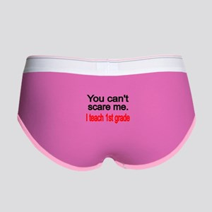 You cant scare me Women's Boy Brief