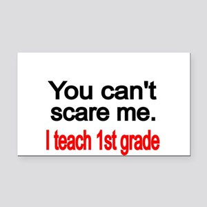 You cant scare me Rectangle Car Magnet
