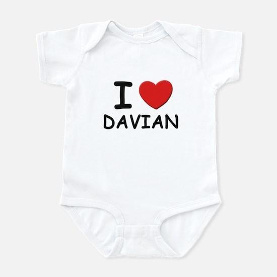 I love Davian Infant Bodysuit